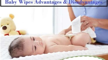 Baby Wipes Advantages & Disadvantages
